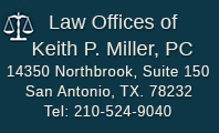 San Antonio Lawyer | Keith P. Miller